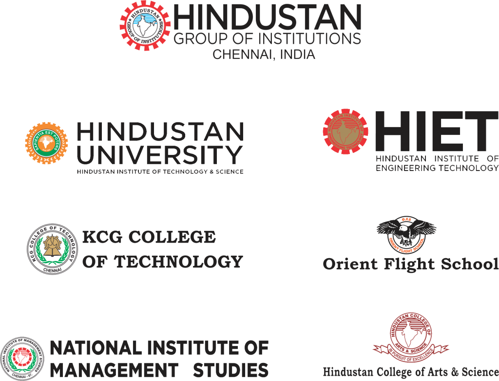 Hindustan Group of Institutions. Chennai, India. Hindustan University. Hindustan Institute of Engineering and Technology (HIET). KCG College of Technology. Orient Flight School. National Institute of Management Studies. Hindustan College of Arts & Science.
